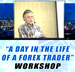 A Day In The Life Of A Forex Trader